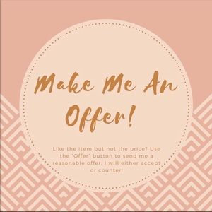 Other - I love offers! 😊